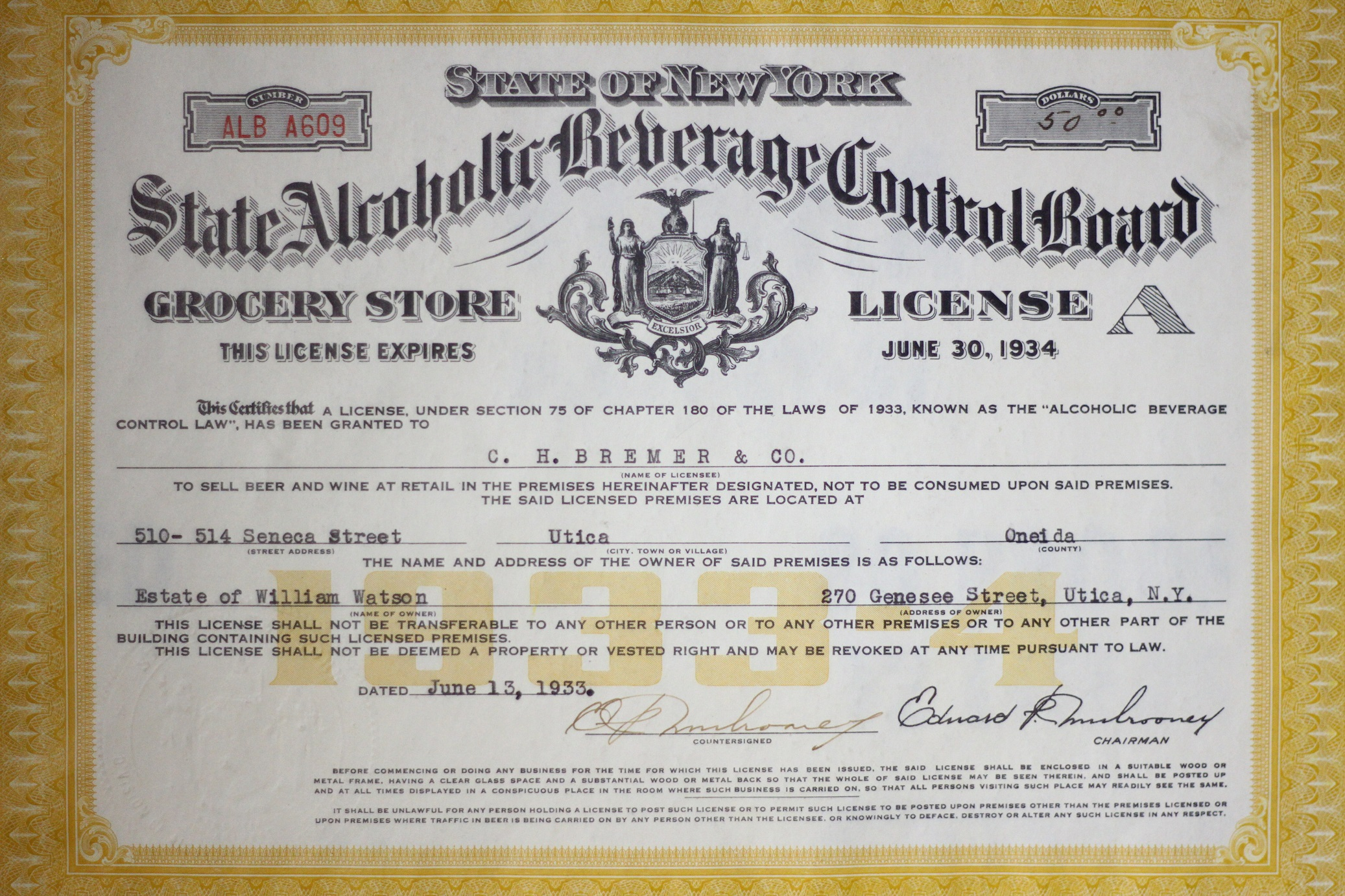 Bremer's Liquor License from June 1934- the first issued in Oneida County following Prohibition